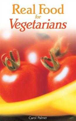 Real Food for Vegetarians