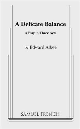 Delicate Balance, A