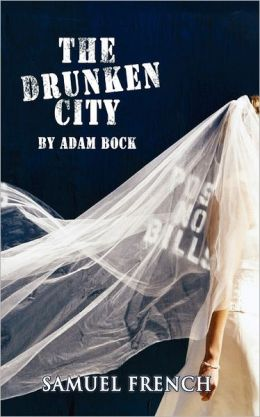 Drunken City, The