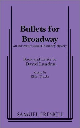 Bullets For Broadway