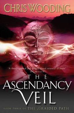 The Ascendancy Veil (Braided Path Series#3)