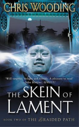 The Skein Of Lament: Book Two of the Braided Path