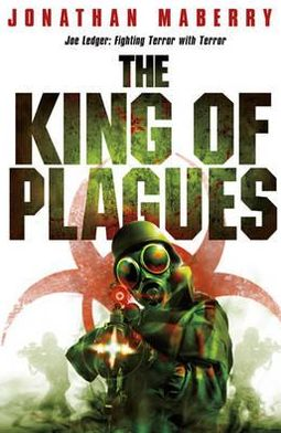 The King of Plagues (Joe Ledger Series #3)