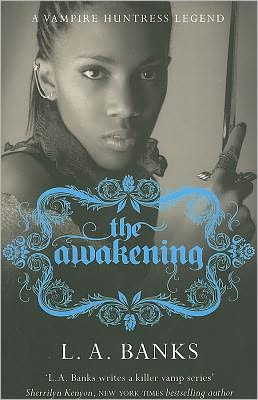 The Awakening (Vampire Huntress Legend Series #2)