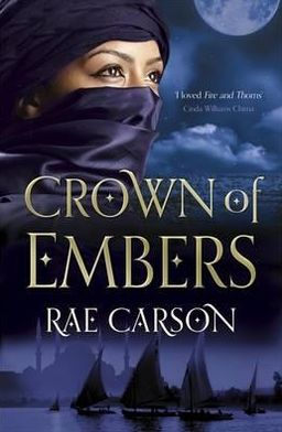 Crown of Embers. by Rae Carson