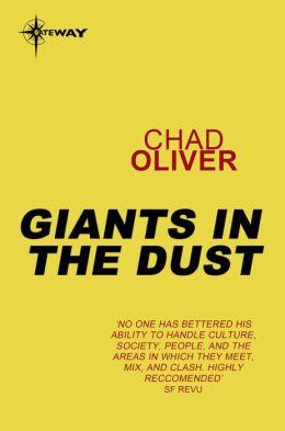 Giants in the Dust