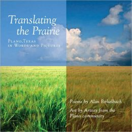 Translating the Prairie: Plano, Texas in Words and Pictures