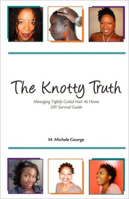 The Knotty Truth: Managing Tightly Coiled Hair At Home