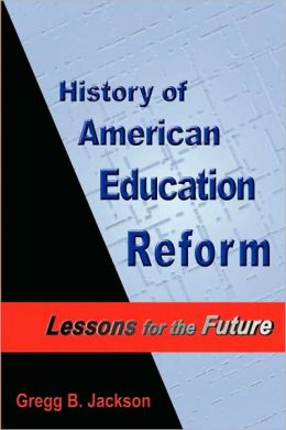 History Of American Education Reform