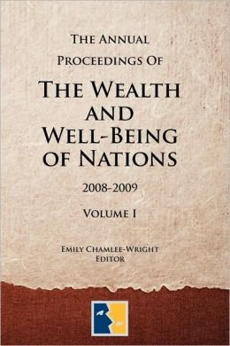 The Annual Proceedings Of The Wealth And Well-Being Of Nations, Volume 1