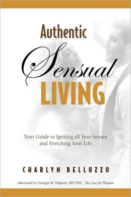 Authentic Sensual Living