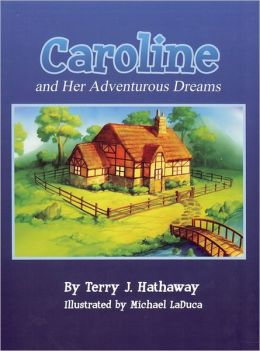 Caroline and Her Adventurous Dreams