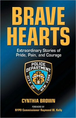 Brave Hearts: Extraordinary Stories of Pride, Pain, and Courage