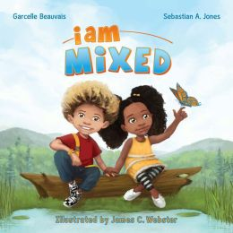 I Am Mixed (I Am Book #1)