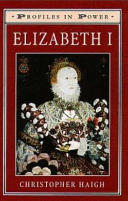 Elizabeth I: Profiles in Power