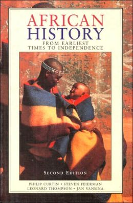 African History : From Earliest Times to Independence
