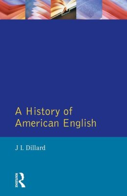 A History of American English