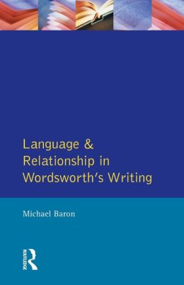 Language and Relationship in Wordsworth's Writing