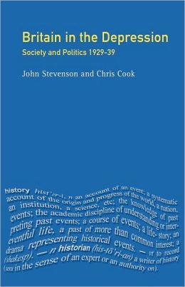 Britain in the Depression: Society and Politics, 1929-1939