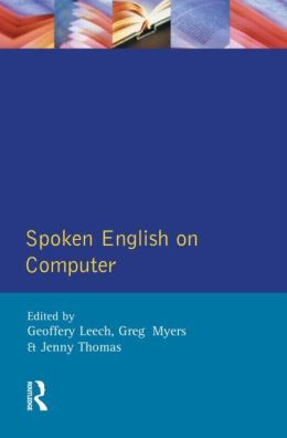 Spoken English on Computer: Transcription, Mark-Up and Application