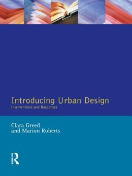 Introducing Urban Design: Interventions and Responses