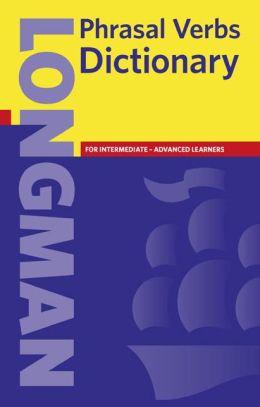 Longman Phrasal Verbs Dictionary (Paper)