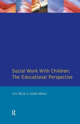 Social Work with Children: The Educational Perspective