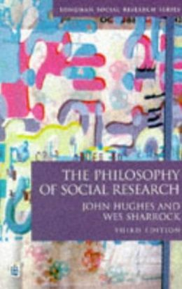 The Philosophy of Social Research