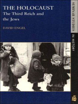The Holocaust: The Third Reich and the Jews, Seminar Studies in History
