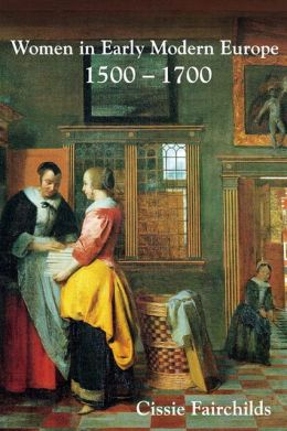 Women in Early Modern Europe, 1500-1700