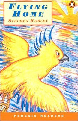 Flying Home (Penguin Readers Easystarts Series)