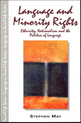 Language and Minority Rights, Language in Social Life