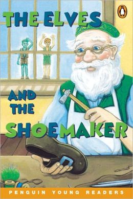 The Elves and the Shoemaker, Level 1, Penguin Young Readers