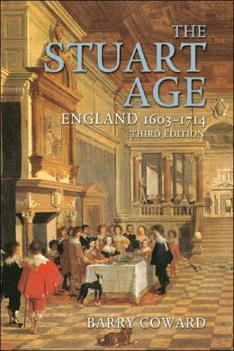 The Stuart Age: England, 1603 - 1714
