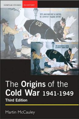 The Origins of the Cold War, 1941 - 1949