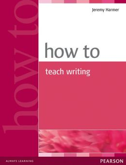 how to teach writing pdf harmer Hello all, tonight i just want to share an ebook by jeremy harmer entitled how to teach writing this book consists of 154 pages i think this book is very useful for us that run in.