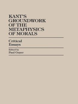 essays on kants moral philosophy 6aanb021 – kant's moral philosophy 2014/15 1 ba syllabus formative assessment: 2 x 1500 word essays (essay 1 due by 12 noon on 20th february.