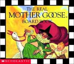 Real Mother Goose Board Book