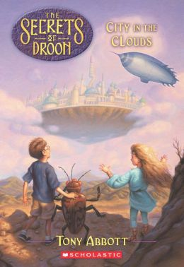 City in the Clouds (Secrets of Droon Series #4)