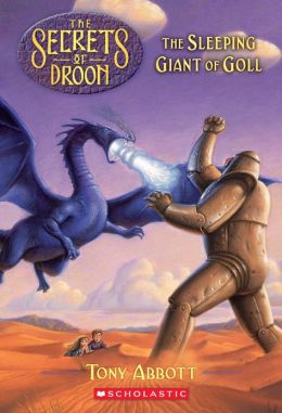 The Sleeping Giant of Goll (Secrets of Droon Series #6)