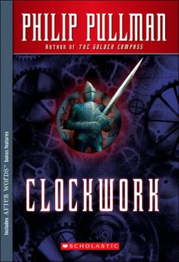 Clockwork: Or, All Wound Up