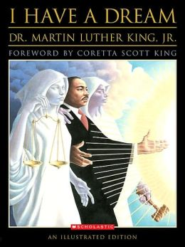 I Have a Dream: An Illustrated Edition
