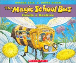 The Magic School Bus Inside a Beehive (Magic School Bus Series)