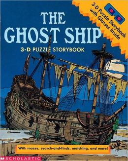 The Ghost Ship: 3-D Puzzle Storybook