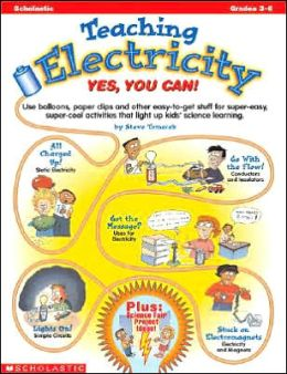 Teaching Electricity: Yes, You Can!