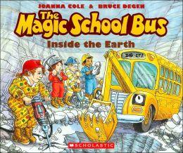 The Magic School Bus Inside the Earth (Magic School Bus Series)