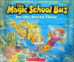The Magic School Bus on the Ocean Floor (Magic School Bus Series)