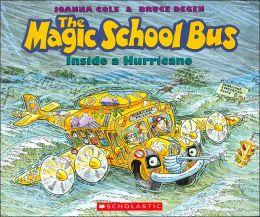 The Magic School Bus Inside a Hurricane (Magic School Bus Series)