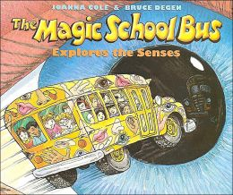 The Magic School Bus Explores the Senses (Magic School Bus Series)