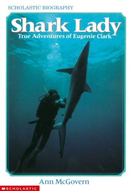 Shark Lady: True Adventures of Eugenie Clark